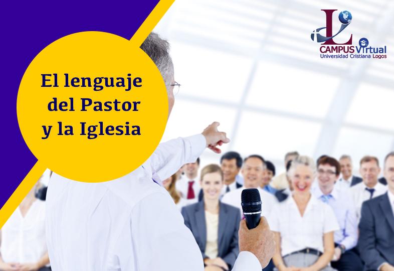 CEP363 El Lenguaje del Pastor y la Iglesia (√) -