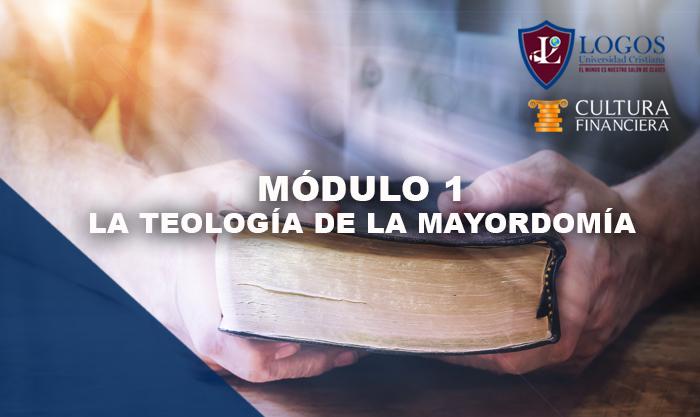 Módulo 1: La Teología de la Mayordomía