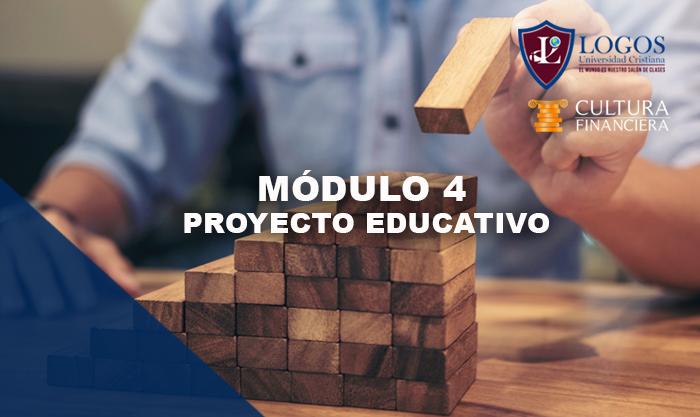 Módulo 4:  Proyecto Educativo