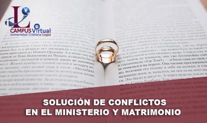 CEP420 Solución de Conflictos en el Ministerio y Matrimonio--